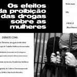 DEBATE: Os efeitos da proibição das drogas sobre as mulheres