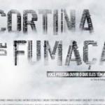 """Exibição de filme """"Cortina de Fumaça"""" e Debate sobre Drogas e Proibicionismo – É HOJE!"""