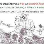 NESTA SEXTA NA USP – ato/debate contra a guerra às drogas