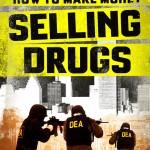 DDD (Dica Do DAR) – Documentário Como ficar rico vendendo drogas